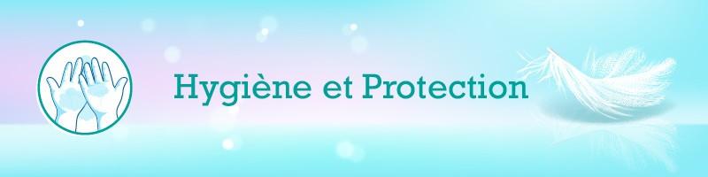 Protection / Hygiène